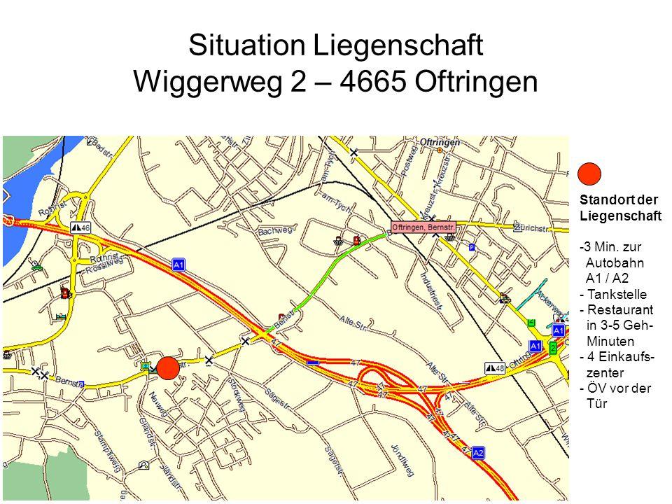 Situation Liegenschaft Wiggerweg 2 – 4665 Oftringen