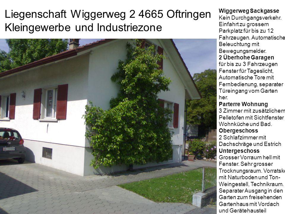 Liegenschaft Wiggerweg 2 4665 Oftringen Kleingewerbe und Industriezone