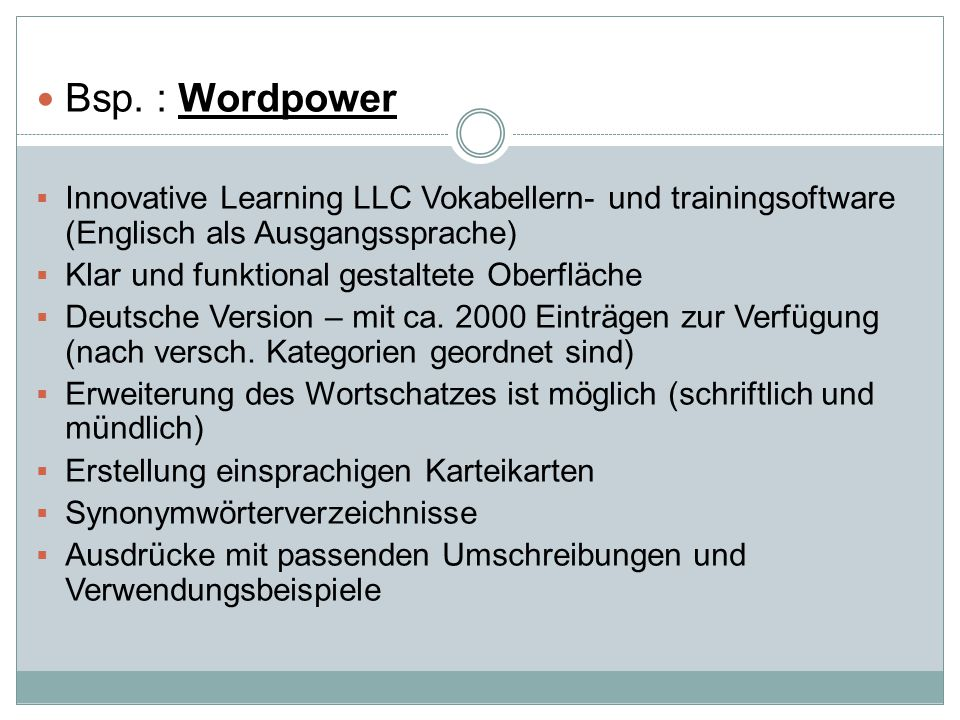 Bsp. : Wordpower Innovative Learning LLC Vokabellern- und trainingsoftware (Englisch als Ausgangssprache)