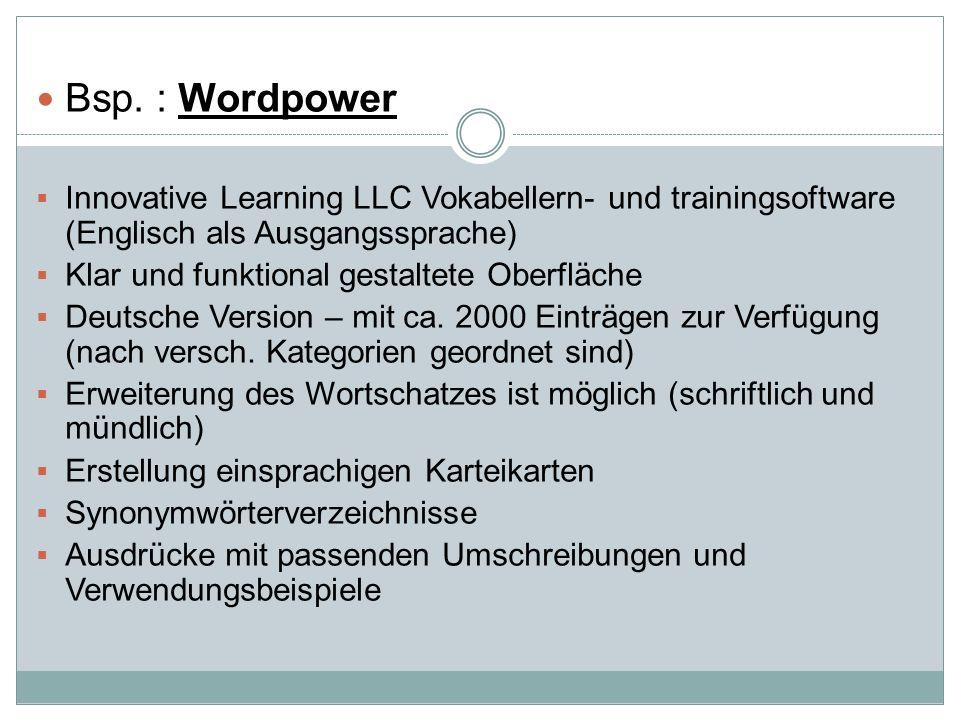 Bsp. : Wordpower Innovative Learning LLC Vokabellern- und trainingsoftware (Englisch als Ausgangssprache)