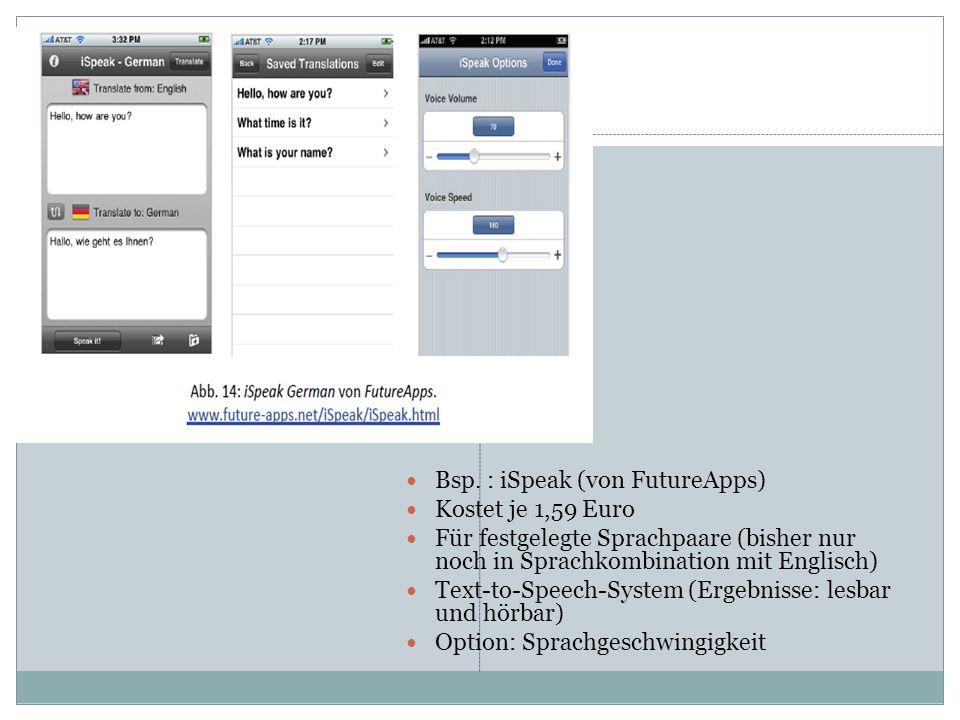 Bsp. : iSpeak (von FutureApps)