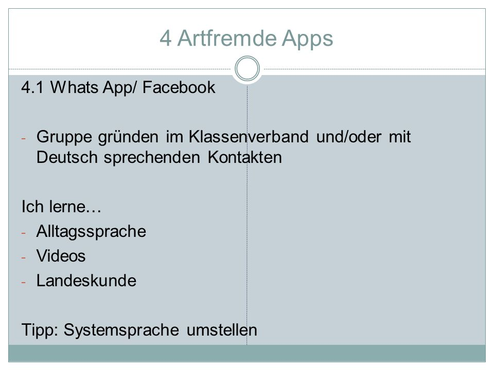 4 Artfremde Apps 4.1 Whats App/ Facebook