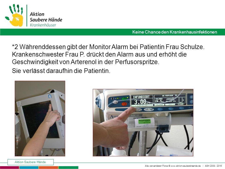 2 Währenddessen gibt der Monitor Alarm bei Patientin Frau Schulze