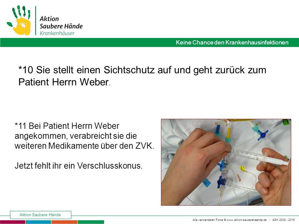 *10 Sie stellt einen Sichtschutz auf und geht zurück zum Patient Herrn Weber.