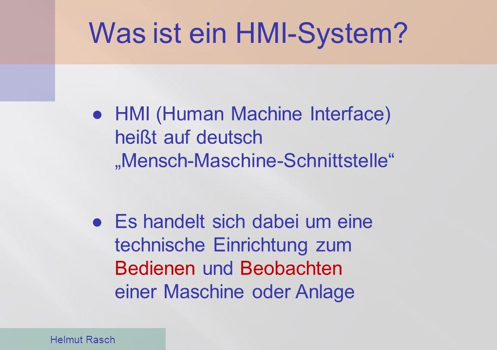 """Was ist ein HMI-System HMI (Human Machine Interface) heißt auf deutsch """"Mensch-Maschine-Schnittstelle"""