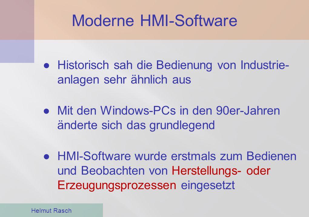 Moderne HMI-Software Historisch sah die Bedienung von Industrie-anlagen sehr ähnlich aus.