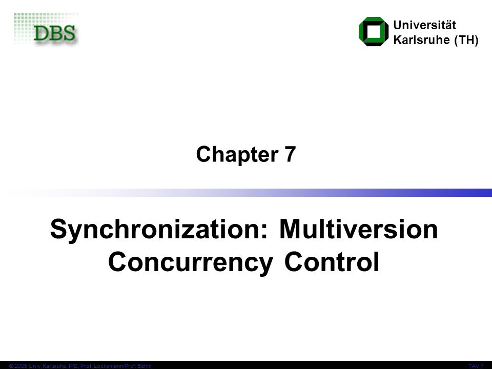 Synchronization: Multiversion Concurrency Control