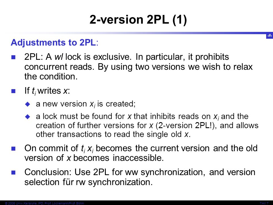 2-version 2PL (1) Adjustments to 2PL:
