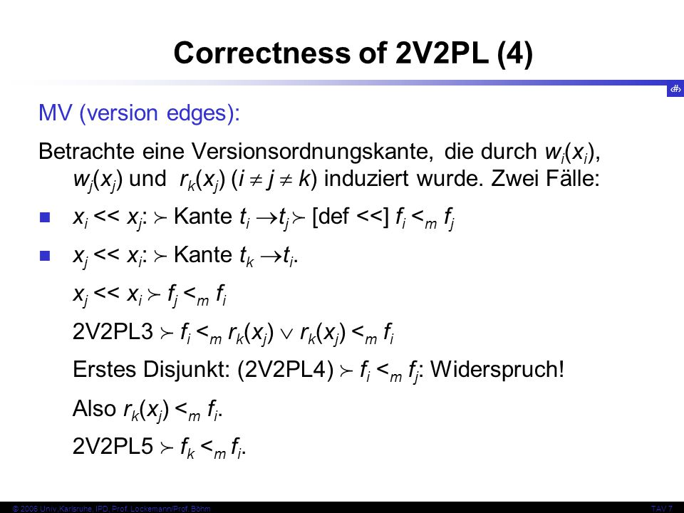 Correctness of 2V2PL (4) MV (version edges):