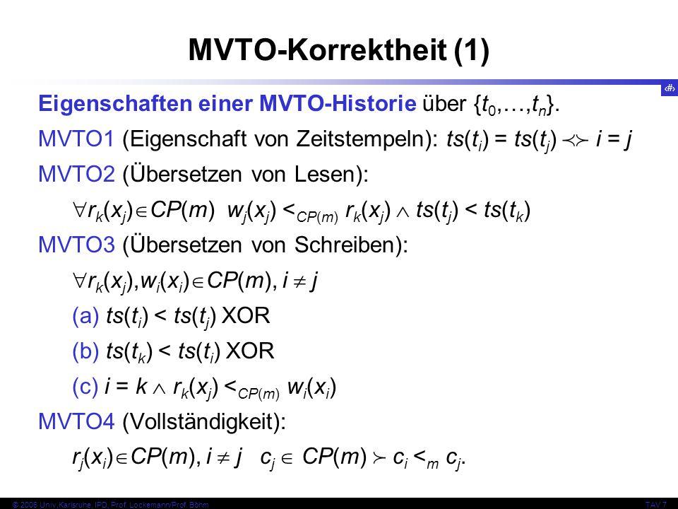 MVTO-Korrektheit (1) Eigenschaften einer MVTO-Historie über {t0,…,tn}.