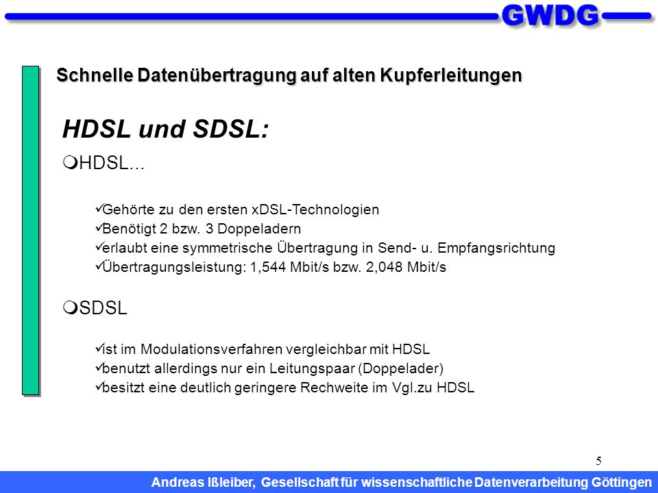 HDSL und SDSL: Schnelle Datenübertragung auf alten Kupferleitungen
