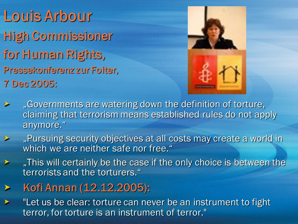 Louis Arbour High Commissioner for Human Rights,