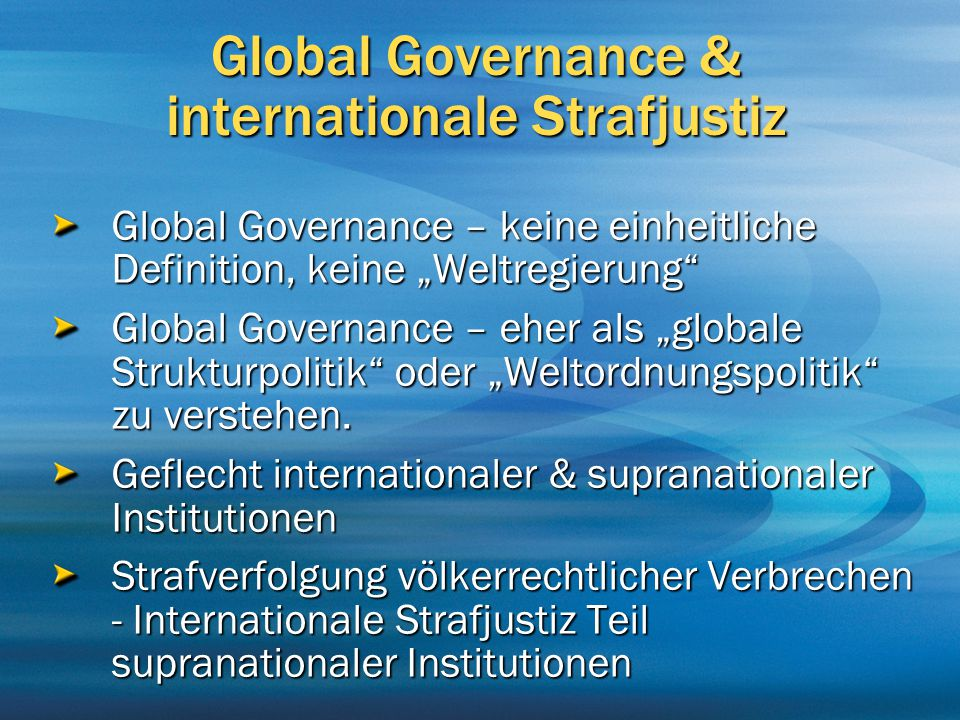 Global Governance & internationale Strafjustiz