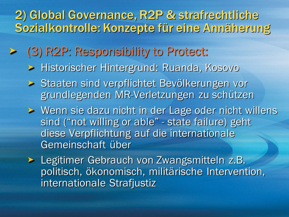 (3) R2P: Responsibility to Protect: