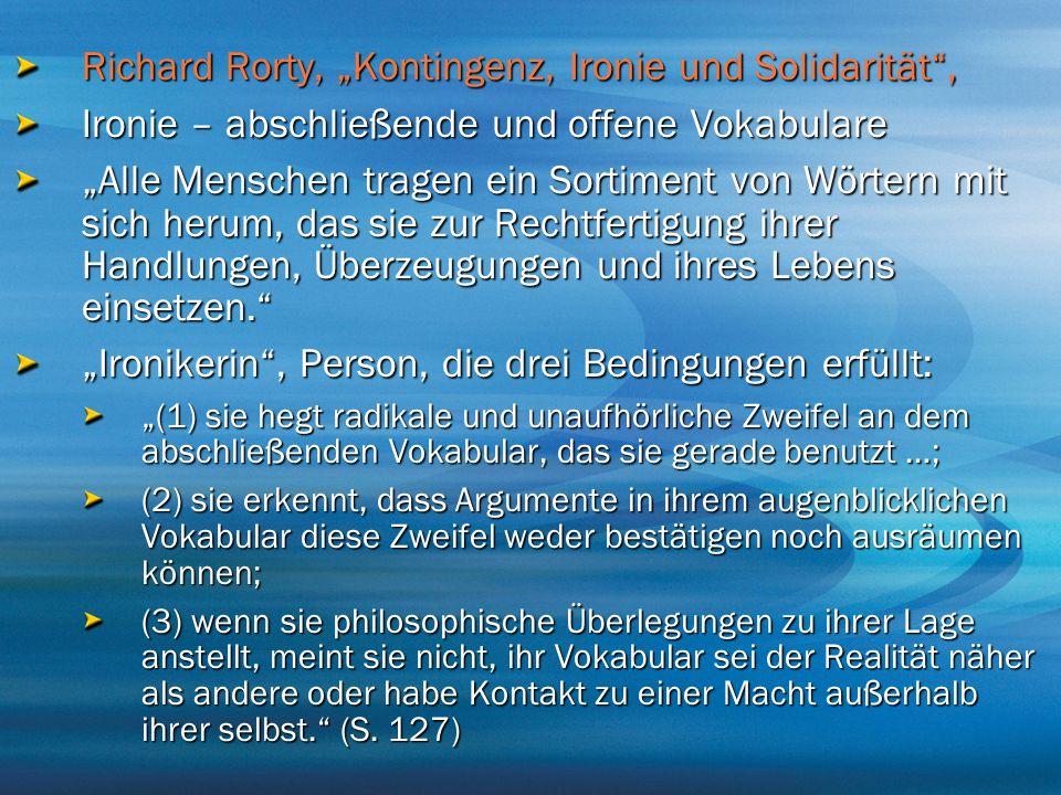"""Richard Rorty, """"Kontingenz, Ironie und Solidarität ,"""