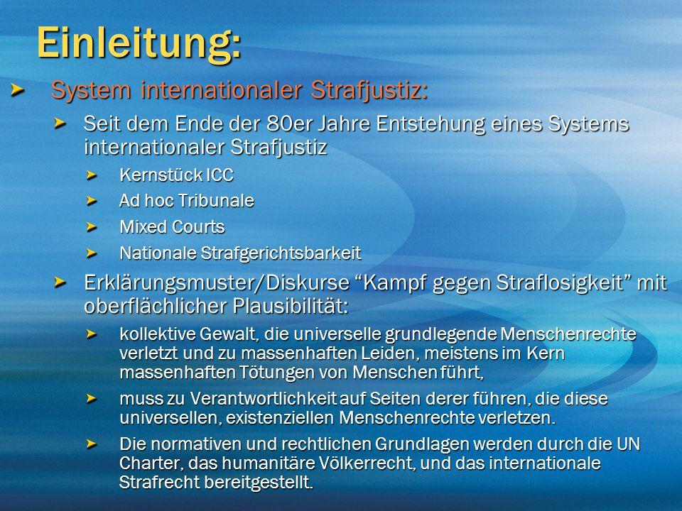 Einleitung: System internationaler Strafjustiz: