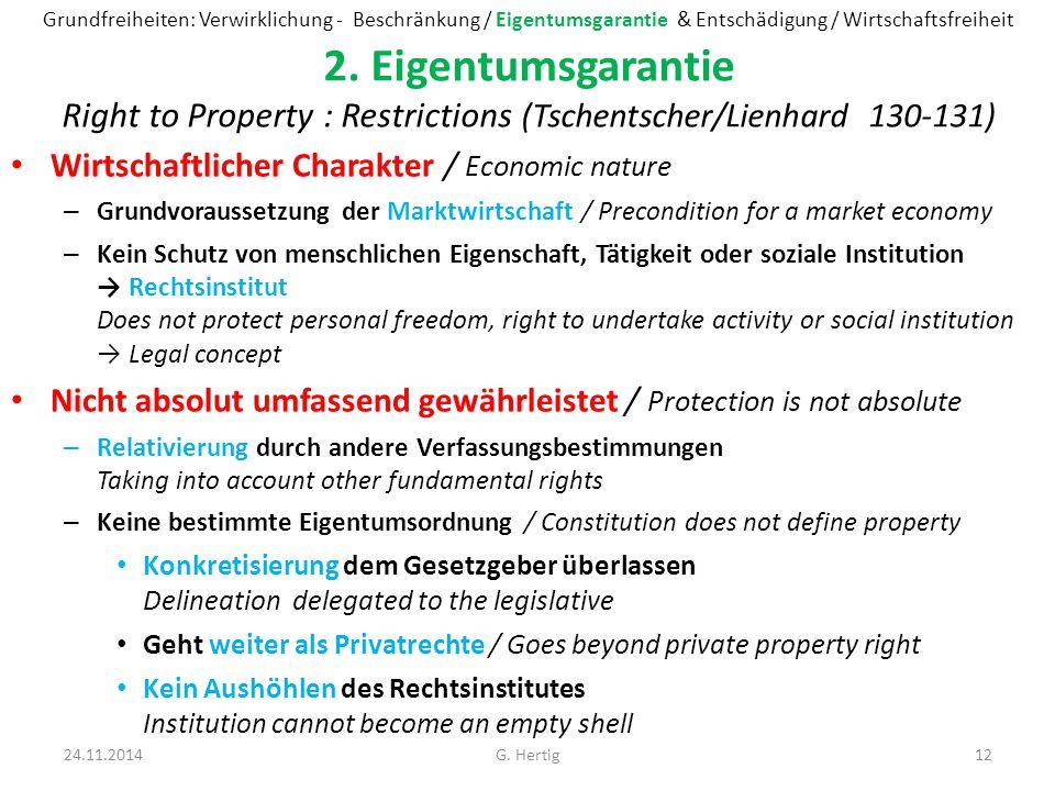 Grundfreiheiten: Verwirklichung - Beschränkung / Eigentumsgarantie & Entschädigung / Wirtschaftsfreiheit