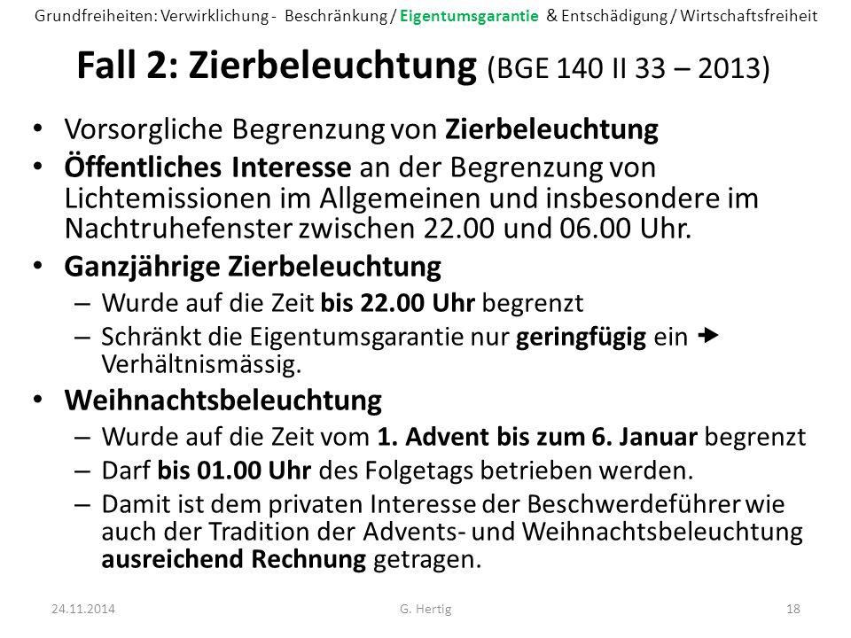 Fall 2: Zierbeleuchtung (BGE 140 II 33 – 2013)