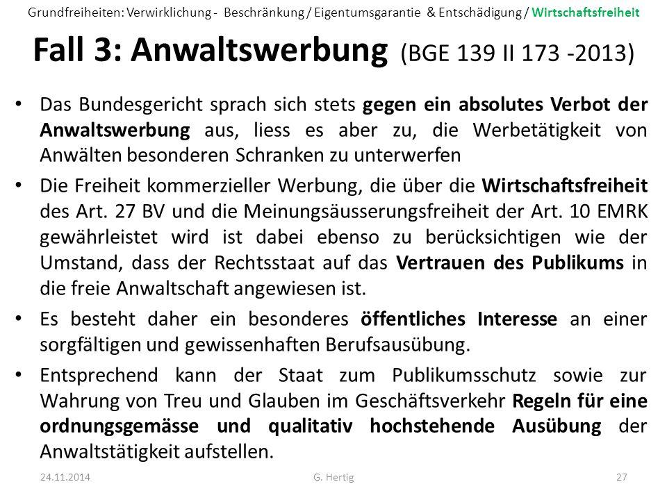 Fall 3: Anwaltswerbung (BGE 139 II 173 -2013)