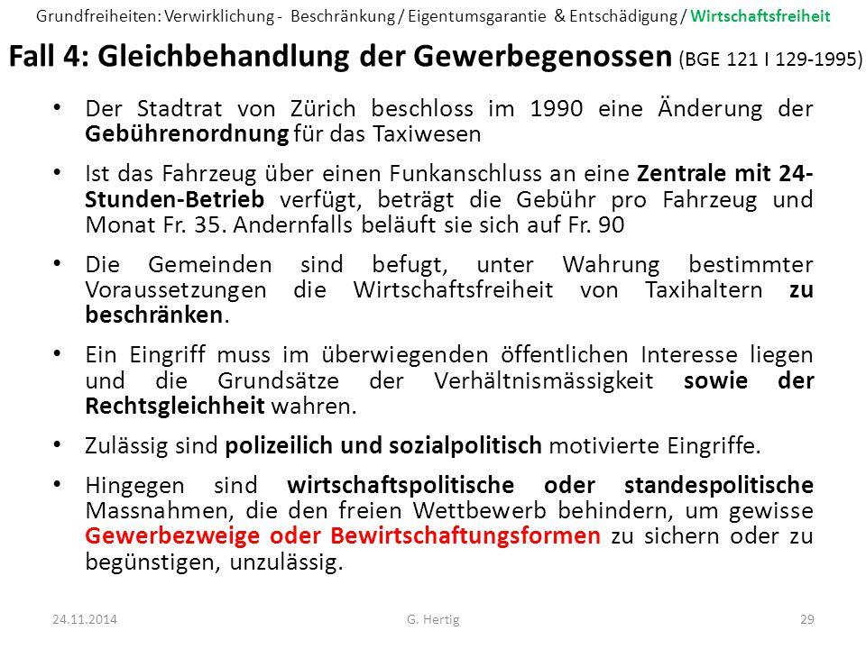 Fall 4: Gleichbehandlung der Gewerbegenossen (BGE 121 I 129-1995)