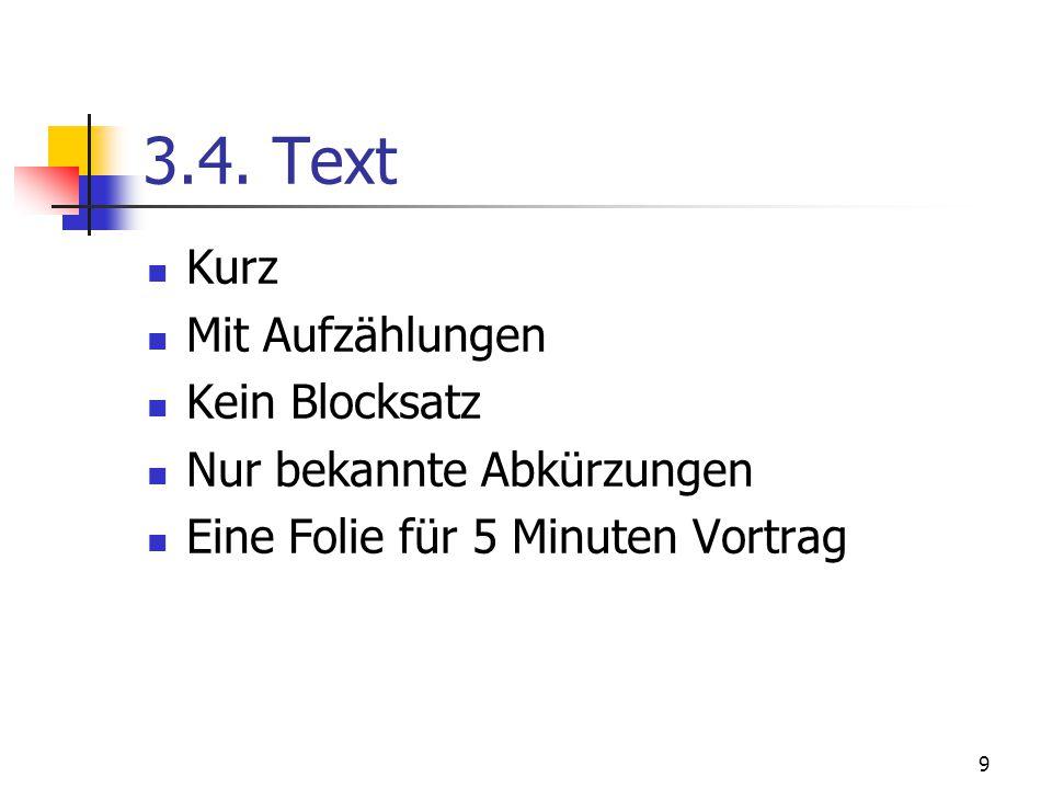 3.4. Text Kurz Mit Aufzählungen Kein Blocksatz