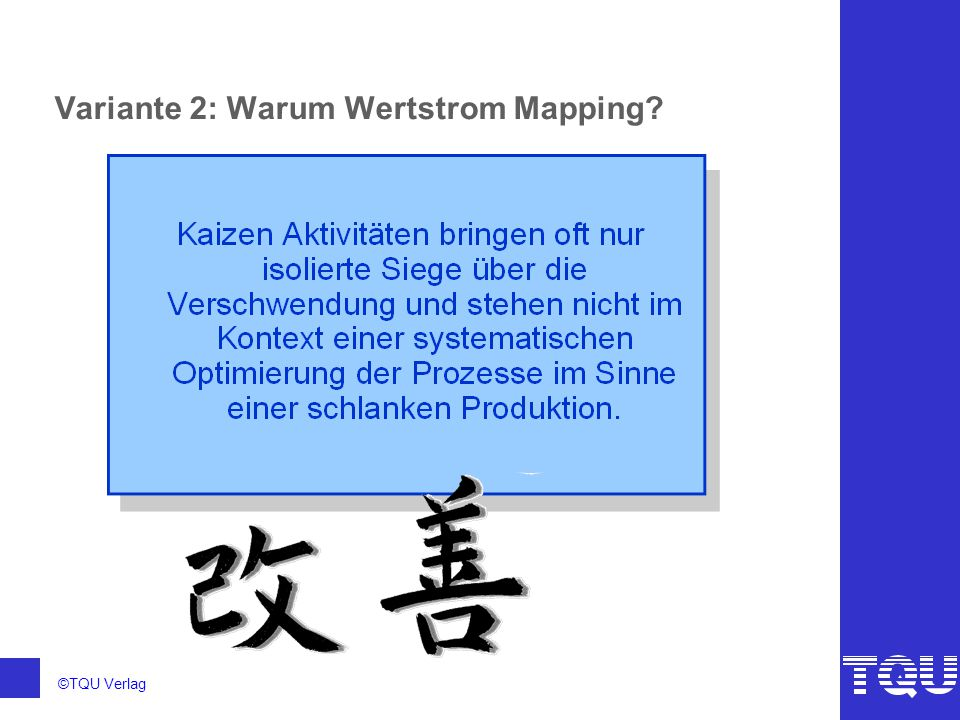 Variante 2: Warum Wertstrom Mapping