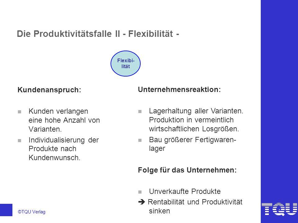 Die Produktivitätsfalle II - Flexibilität -