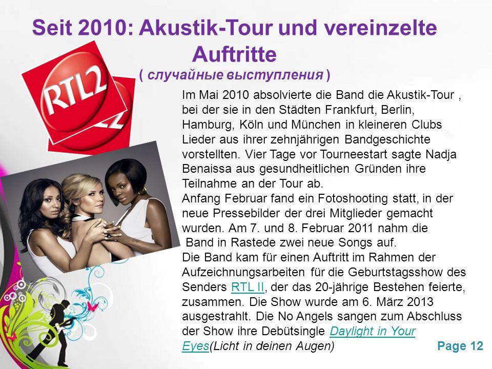 Seit 2010: Akustik-Tour und vereinzelte Auftritte ( случайные выступления )