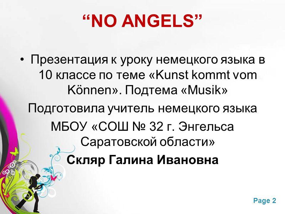 NO ANGELS Презентация к уроку немецкого языка в 10 классе по теме «Kunst kommt vom Können». Подтема «Musik»