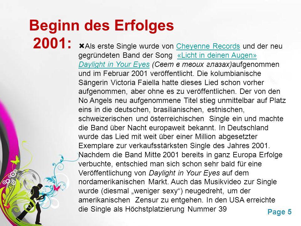 Beginn des Erfolges 2001: