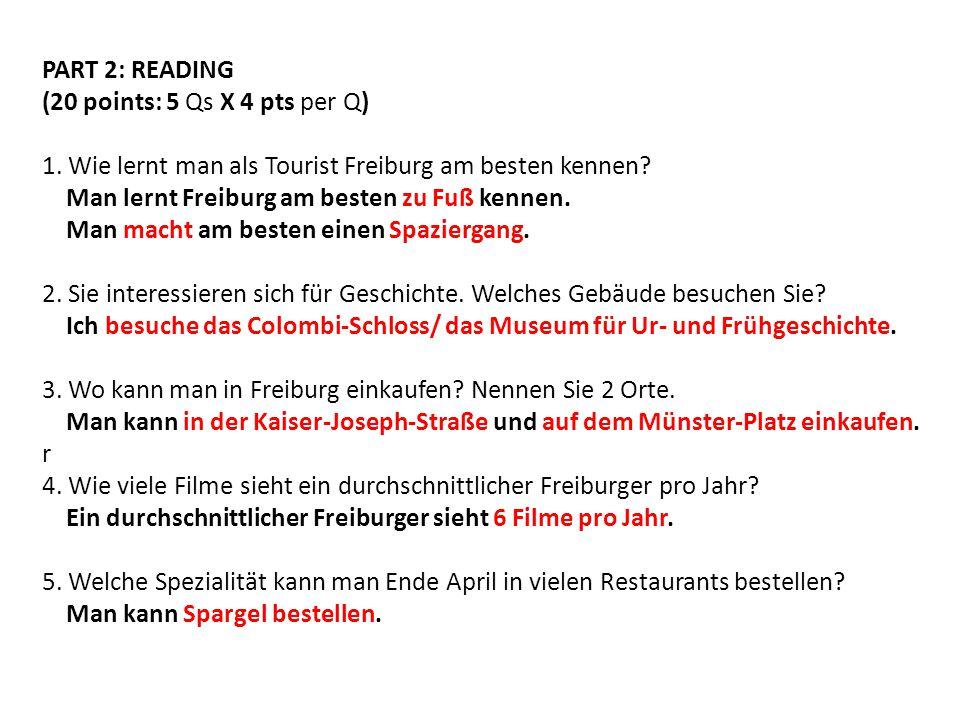 PART 2: READING (20 points: 5 Qs X 4 pts per Q)