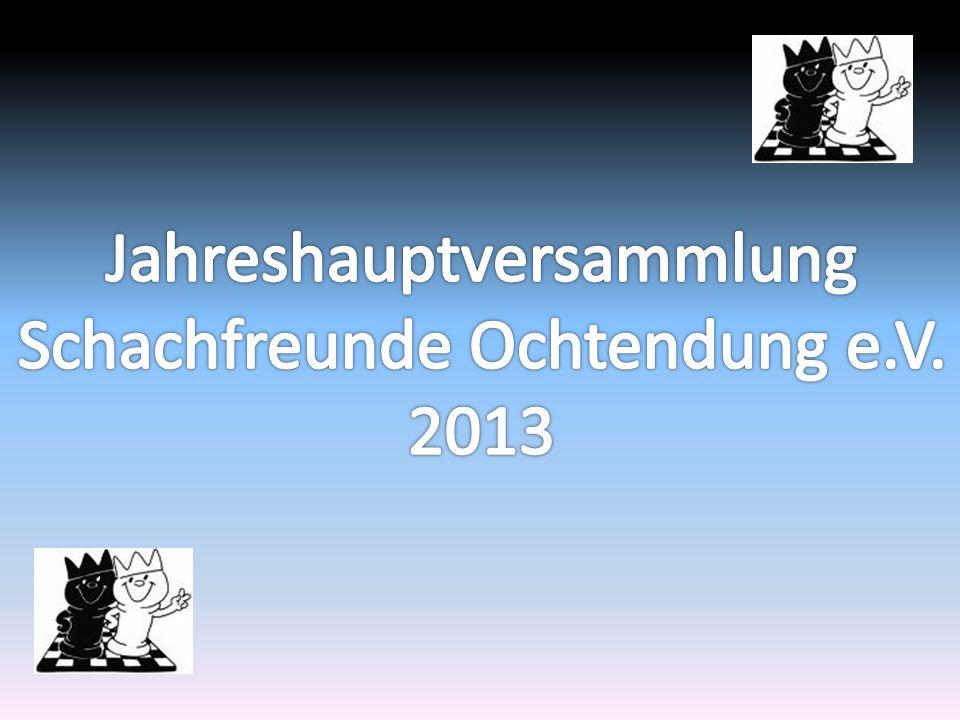 Jahreshauptversammlung Schachfreunde Ochtendung e.V. 2013