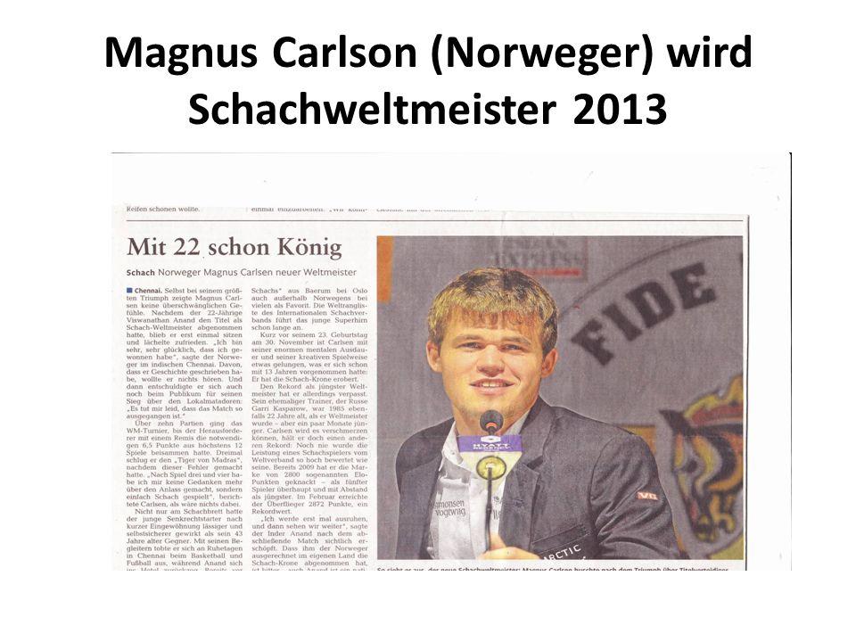 Magnus Carlson (Norweger) wird Schachweltmeister 2013