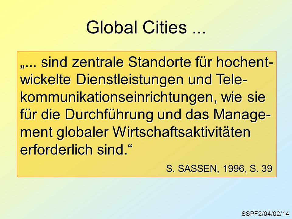 """Global Cities ... """"... sind zentrale Standorte für hochent-"""