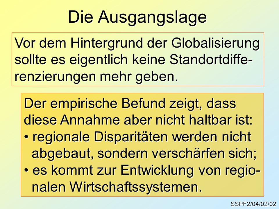 Die Ausgangslage Vor dem Hintergrund der Globalisierung