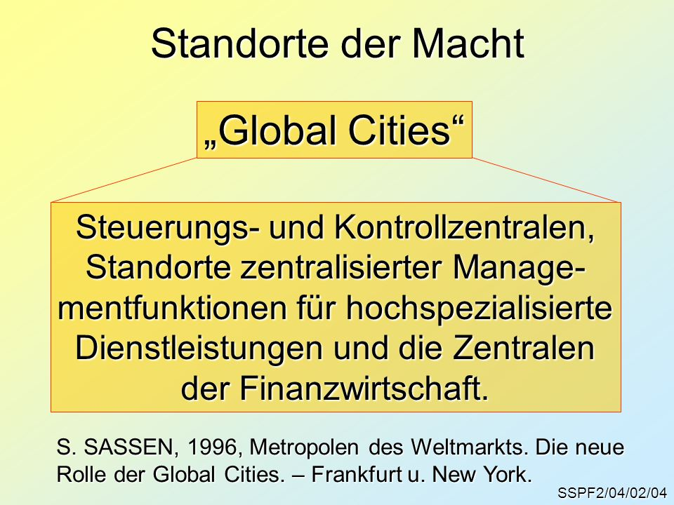 """Standorte der Macht """"Global Cities Steuerungs- und Kontrollzentralen,"""