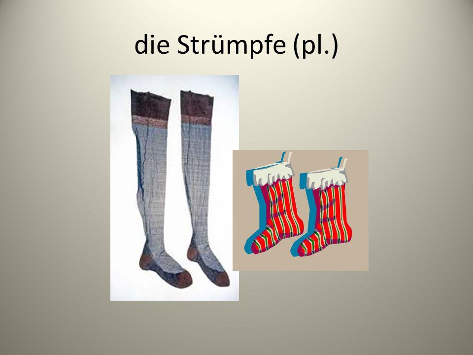 die Strümpfe (pl.)