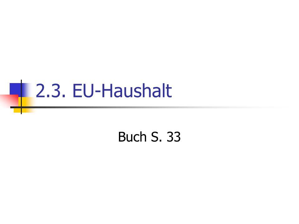 2.3. EU-Haushalt Buch S. 33
