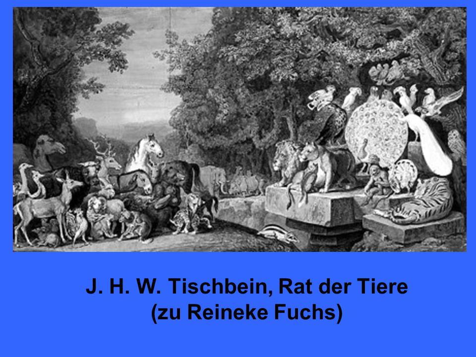 J. H. W. Tischbein, Rat der Tiere (zu Reineke Fuchs)