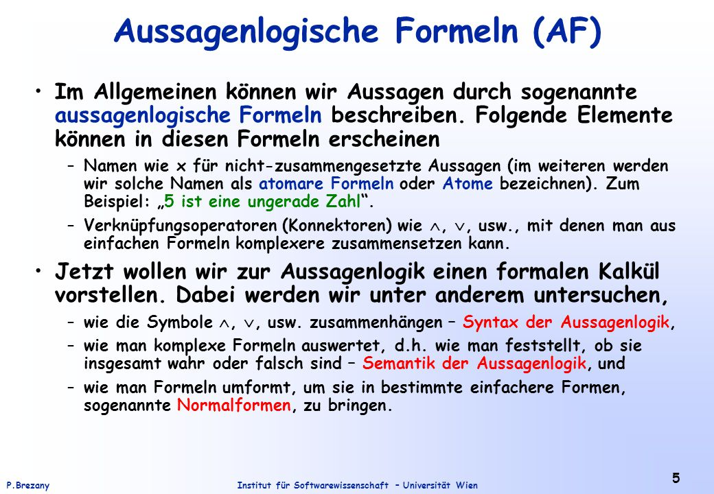 Aussagenlogische Formeln (AF)