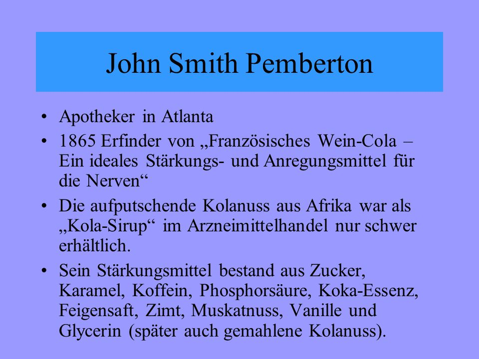 John Smith Pemberton Apotheker in Atlanta