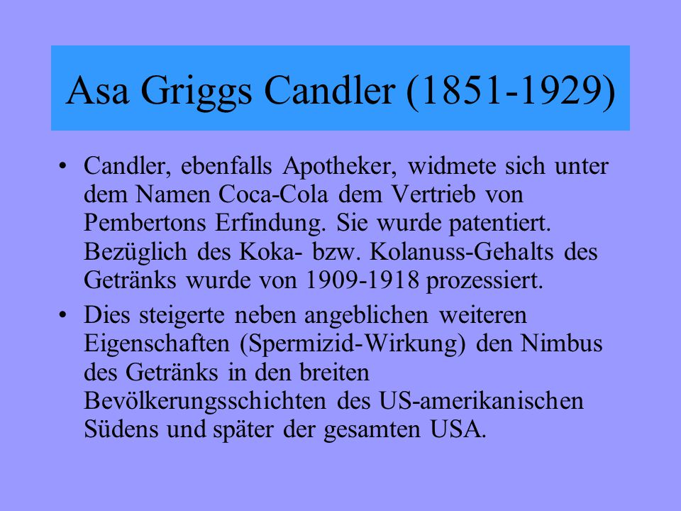 Asa Griggs Candler (1851-1929)