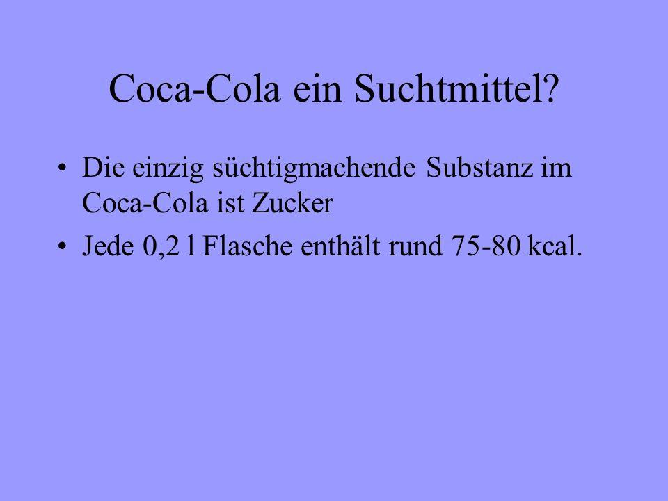 Coca-Cola ein Suchtmittel