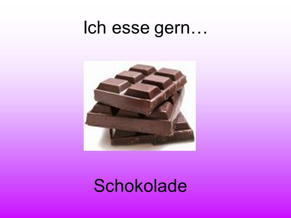 Ich esse gern… Schokolade