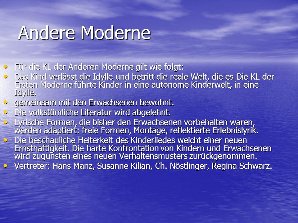 Andere Moderne Für die KL der Anderen Moderne gilt wie folgt: