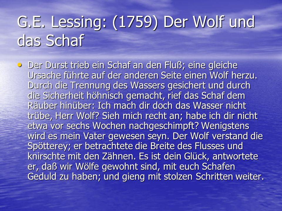 G.E. Lessing: (1759) Der Wolf und das Schaf