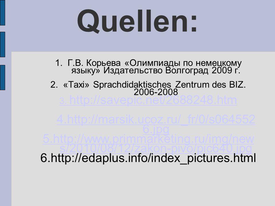 Quellen: 4.http://marsik.ucoz.ru/_fr/0/s0645526.jpg