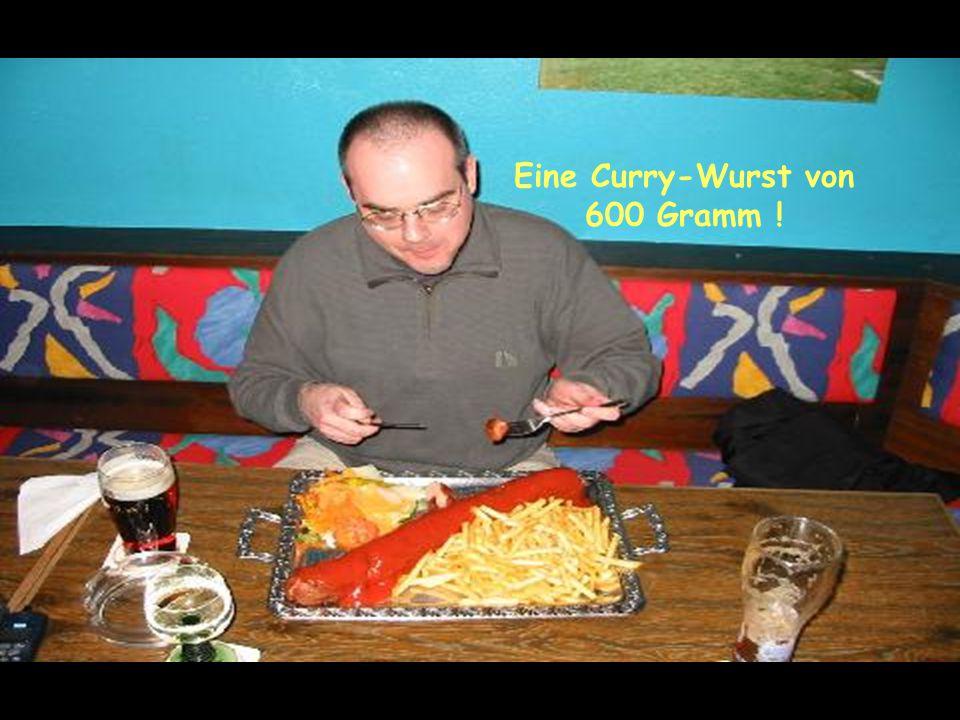 Eine Curry-Wurst von 600 Gramm !
