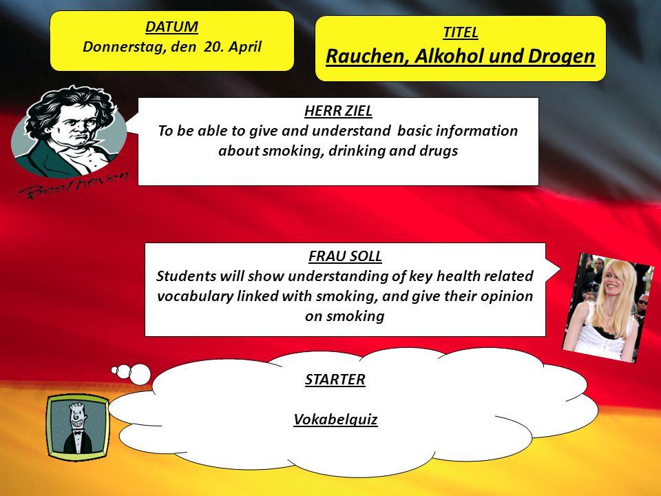 Rauchen, Alkohol und Drogen