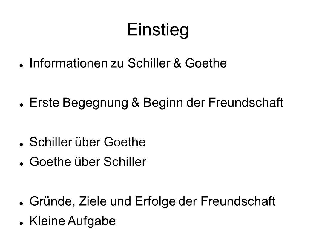Einstieg Informationen zu Schiller & Goethe